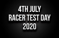 4th July Racer Test Day 2020