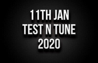 11th January Test N Tune 2020