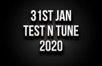 31st January Test N Tune 2020