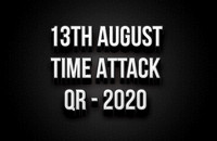 13th August Time Attack QR 2020