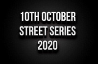 10th October Street Series 2020