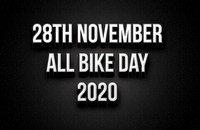 28th Nov - All Bike Day 2020
